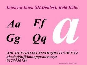 Intone-d Inton SILDoulosL Bold Italic Altsys Fontographer 4.0.3 1/13/94 Compiled bTTFON - SIL Encore Font Compiler 08/23/95 14:46:13 Font Sample