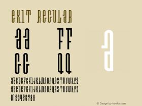 Exit Regular Version 1.000;PS 001.000;hotconv 1.0.38 Font Sample