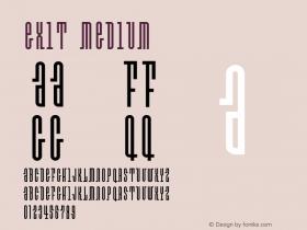 Exit Medium 001.000 Font Sample