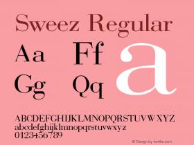 Sweez Regular Rev. 003.000 Font Sample