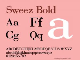 Sweez Bold Rev. 003.000 Font Sample