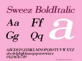Sweez BoldItalic Rev. 003.000 Font Sample