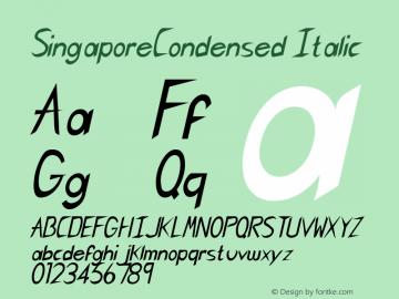 SingaporeCondensed Italic Rev. 003.000 Font Sample