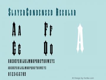 SlayerCondensed Regular Rev. 003.000 Font Sample
