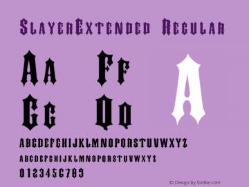 SlayerExtended Regular Rev. 003.000 Font Sample