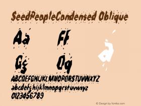 SeedPeopleCondensed Oblique Rev. 003.000 Font Sample