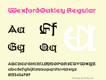 WexfordOakley Regular Version 1.000;PS 001.000;Core 1.0.38 Font Sample