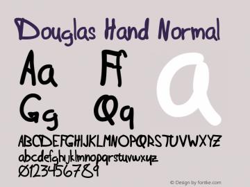 Douglas Hand Normal Macromedia Fontographer 4.1 6/28/2004图片样张
