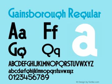 Gainsborough Regular Macromedia Fontographer 4.1.3 6/29/04 Font Sample