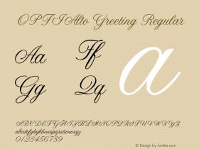 OPTIAltoGreeting Regular Version 001.000 Font Sample