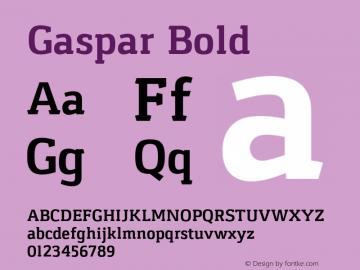 Gaspar Bold Version 1.000 2012 initial release Font Sample