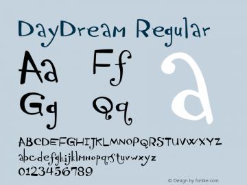 DayDream Regular Version 1.000 2004 initial release Font Sample