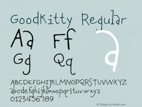 GoodKitty Regular Version 1.000 2004 initial release Font Sample