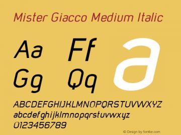 Mister Giacco Medium Italic Version 001.000 Font Sample