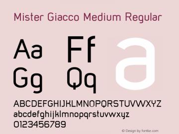 Mister Giacco Medium Regular Version 001.000 Font Sample