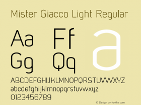 Mister Giacco Light Regular Version 001.000 Font Sample