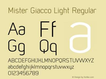 Mister Giacco Light Regular Version 001.000 Font Sample