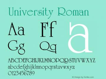 University Roman Version 001.003 Font Sample