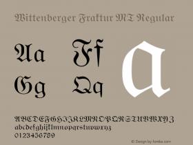 Wittenberger Fraktur MT Regular Version 001.001 Font Sample