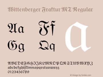 Wittenberger Fraktur MT Regular 001.000 Font Sample