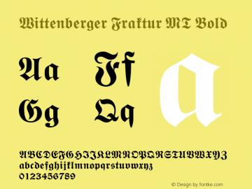 Wittenberger Fraktur MT Bold 001.001 Font Sample