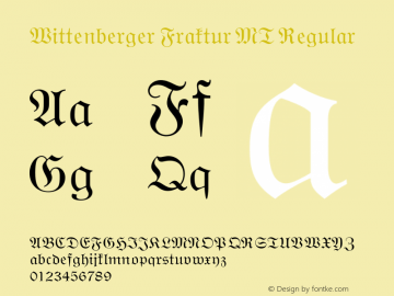 Wittenberger Fraktur MT Regular 001.001 Font Sample
