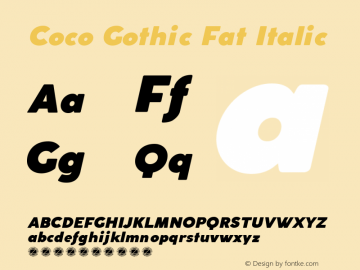 Coco Gothic Fat Italic Version 2.001 Font Sample