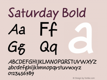 Saturday Bold 001.000 Font Sample