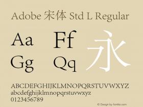 Adobe 宋体 Std L Regular Version 1.002;PS 1;Core 1.0.38;makeotf.lib1.6.6565图片样张