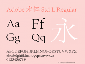 Adobe 宋体 Std L Regular Version 5.016;PS 5.002;hotconv 1.0.67;makeotf.lib2.5.33168图片样张