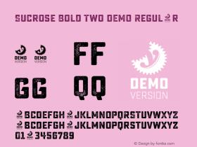 Sucrose Bold Two DEMO Regular Version 1.000 Font Sample