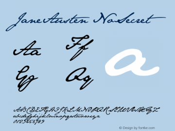 JaneAusten NoSecret Version 1.0 March 2004, initial release Font Sample