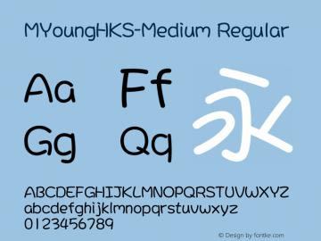 MYoungHKS-Medium Regular Version 1.00图片样张