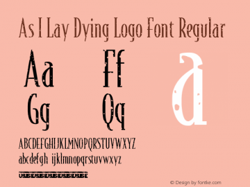 As I Lay Dying Logo Font Regular Version 1.00 August 28, 2015, initial release图片样张