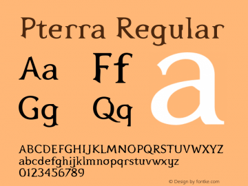 Pterra Regular Version 1.000;PS 001.000;hotconv 1.0.38 Font Sample