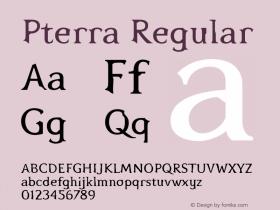 Pterra Regular OTF 1.000;PS 001.000;Core 1.0.29 Font Sample