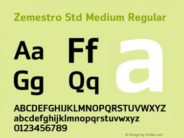 Zemestro Std Medium Regular Version 1.000;PS 001.000;hotconv 1.0.38图片样张