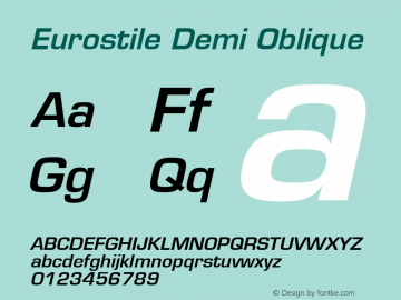 Eurostile Demi Oblique 001.001 Font Sample