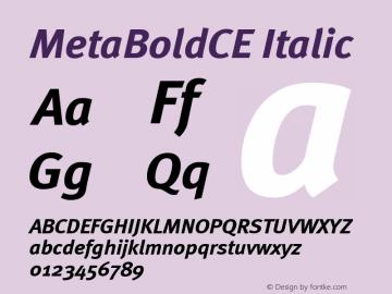 MetaBoldCE Italic Version 001.000 Font Sample