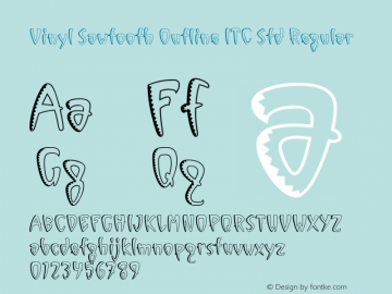 Vinyl Sawtooth Outline ITC Std Regular Version 1.000;PS 001.000;hotconv 1.0.38 Font Sample