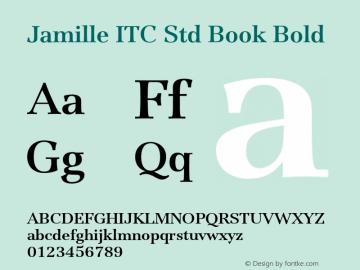 Jamille ITC Std Book Bold Version 1.000;PS 001.000;hotconv 1.0.38 Font Sample