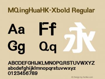 MQingHuaHK-Xbold Regular Version 1.10 Font Sample