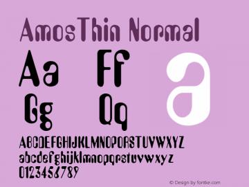 AmosThin Normal Macromedia Fontographer 4.1.2 8/23/99 Font Sample