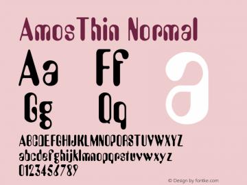AmosThin Normal Macromedia Fontographer 4.1 7/1/96 Font Sample