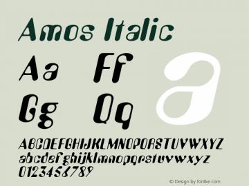 Amos Italic Altsys Fontographer 4.1 1/30/95 Font Sample