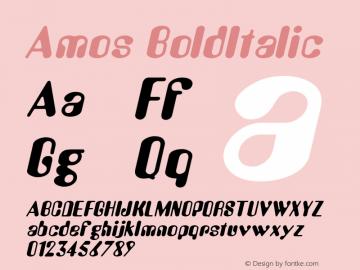 Amos BoldItalic Altsys Fontographer 4.1 1/30/95 Font Sample