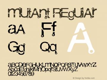 Mutant Regular 001.000 Font Sample