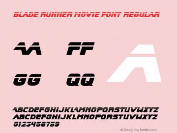 Blade Runner Movie Font Regular Blade Runner Movie Font - v1.02 Friday, June 13, 1998 1:10:54 pm (EST)图片样张