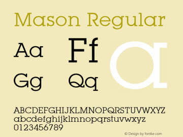 Mason Regular Font Version 2.6; Converter Version 1.10 Font Sample