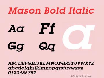 Mason Bold Italic Font Version 2.6; Converter Version 1.10 Font Sample